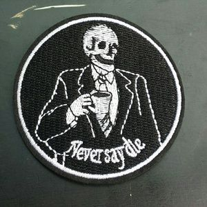 Never Say Die Patch✴Goth/Emo